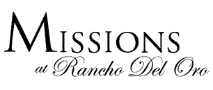 Missions at Rancho Del Oro